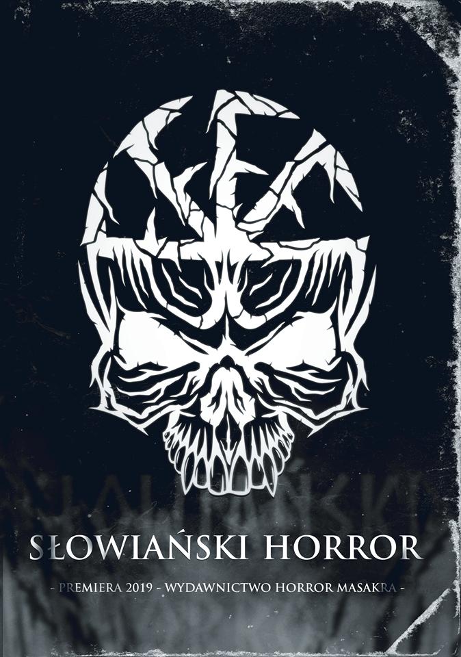 """""""Słowiański Horror"""" nadejdzie w sierpniu 2019!"""
