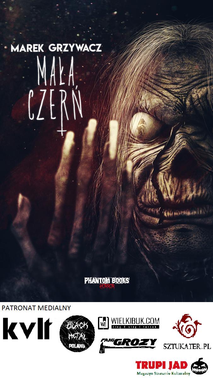 """W sierpniu premiera horroru """"Mała Czerń"""", autorstwa Marka Grzywacza. (nasz patronat)"""