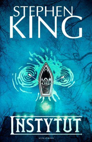 """Opis oraz okładka """"Instytutu"""" Stephena Kinga."""