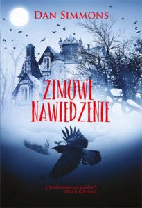 """Zysk i S-ka zapowiada wydanie- """"Zimowe nawiedzenie"""" – Dana Simmonsa."""