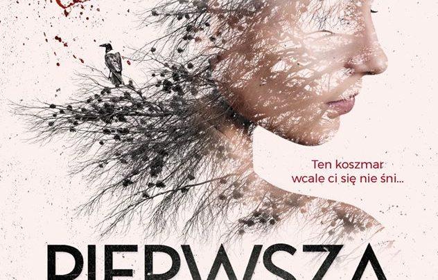 """Nasz patronat:""""PIERWSZA KREW"""", aut. Cédric Sire."""