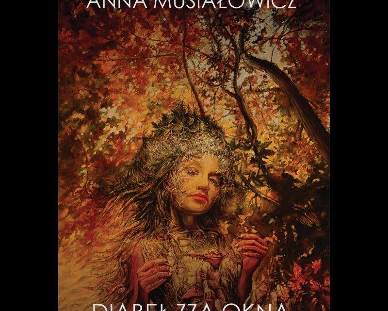 """""""Diabeł zza okna"""" Anny Musiałowicz, to marcowa premiera od wydawnictwa Dom Horroru."""