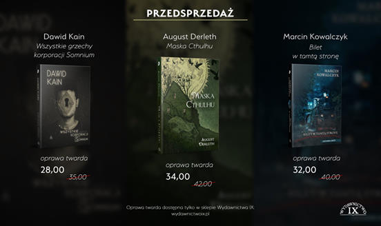 Wydawnictwo IX rozpoczęło przedsprzedaż nowych tytułów.