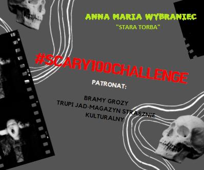 """#scary100challenge – Anna Maria Wybraniec """"Stara torba""""."""